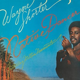 Wayne Shorter Native Dancer CD