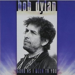 Bob Dylan Good As I Been To You We Are Vinyl 180Gr LP