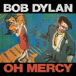 Bob Dylan Oh Mercy We Are Vinyl 180Gr LP