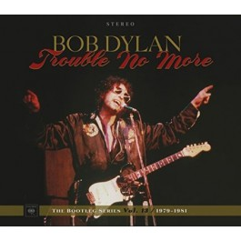 Bob Dylan Bootleg Series Vol.13 Trouble No More 1979-1981 CD2