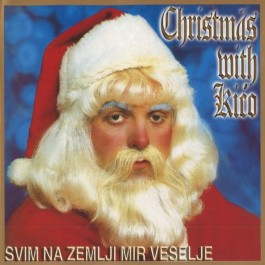 Krunoslav Kićo Slabinac Svim Na Zemlji Mir Veselje-Christmas With Kićo CD