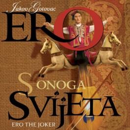 Solistizbor I Orkestar Hnk Gotovac Ero S Onoga Svijeta. CD2
