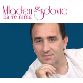 Mladen Grdović Da Te Nima CD/MP3