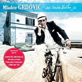 Mladen Grdović Za Tebe Živim Ja CD/MP3