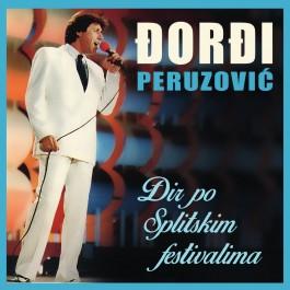 Đorđi Peruzović Đir Po Splitskim Festivalima CD