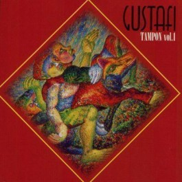 Gustafi Tampon Vol1 CD+DVD