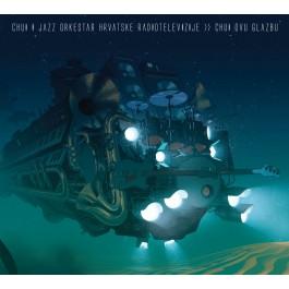 Chui I Jazz Orkestar Hrt-A Chui Ovu Glazbu LP2