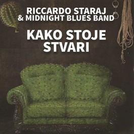 Riccardo Staraj & Midnight Blues Band Kako Stoje Stvari CD/MP3