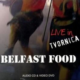 Belfast Food Live In Tvornica CD+DVD/MP3