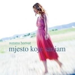 Suzana Horvat Mjesto Koje Sanjam CD/MP3