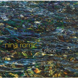 Nina Romić Ptice CD/MP3