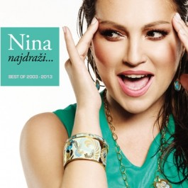 Nina Badrić Najdraži Best Of 2003-2013 CD/MP3