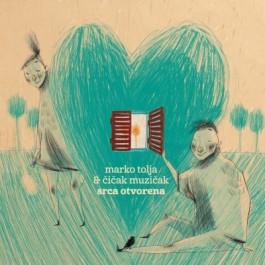Marko Tolja & Čičak Muzičak Srca Otvorena CD/MP3