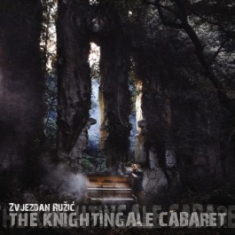 Zvjezdan Ružić Knightingale Cabaret CD/MP3
