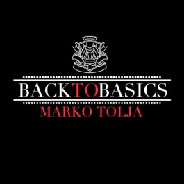 Marko Tolja Back To Basics MP3