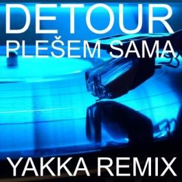 Detour Plešem Sama Yakka Remix MP3