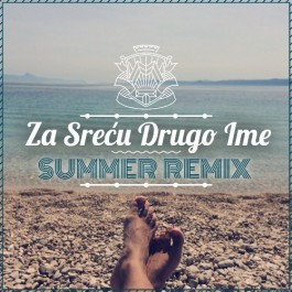 Marko Tolja Za Sreću Drugo Ime Summer Remix MP3