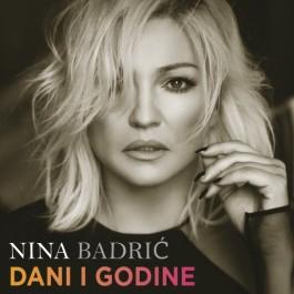 Nina Badrić Dani I Godine MP3