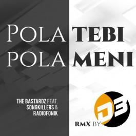 The Bastardz  Pola Tebi Pola Meni D3 Rework MP3
