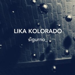 Lika Kolorado Sigurno MP3