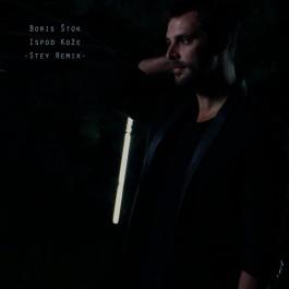 Boris Štok Ispod Kože Stey Remix MP3