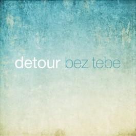 Detour Bez Tebe MP3