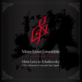 More Love Ensemble More Love To Tchaikovsky CD/MP3