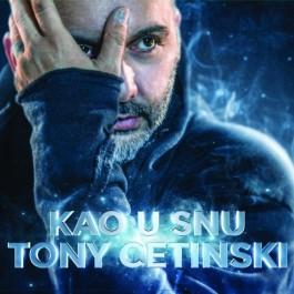 Tony Cetinski Kao U Snu CD