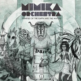Mimika Orchestra Divinities Of The Earth And The Waters LP2