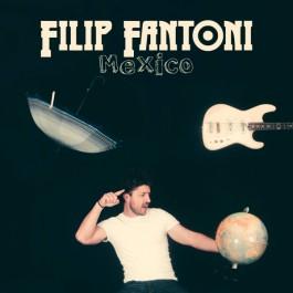 Filip Fantoni Mexico MP3