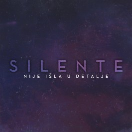 Silente Nije Isla U Detalje Radio Edit MP3