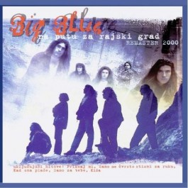 Big Blue Na Putu Za Rajski Grad CD