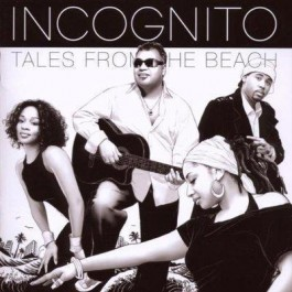 Incognito Tales From The Beach CD