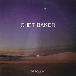 Chet Baker Strollin CD