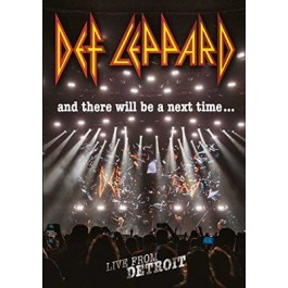 Def Leppard And There Will Be A Next Time DVD