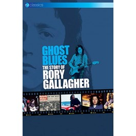 Rory Gallagher Ghost Blues The Story Of Rory Gallagher DVD