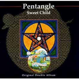 Pentangle Sweet Child CD2