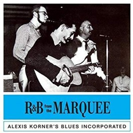 Alexis Korner Live From The Marquee Club London CD