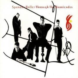 Spandau Ballet Through The Barricades CD