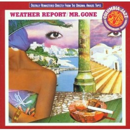 Weather Report Mr.gone CD