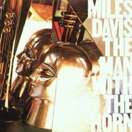 Miles Davis Man With The Horn CD