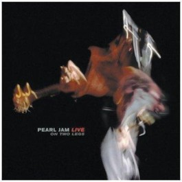 Pearl Jam Live On Two Legs CD