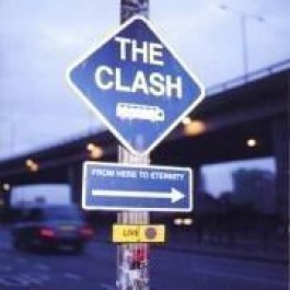 Clash From Here To Eternity Live CD