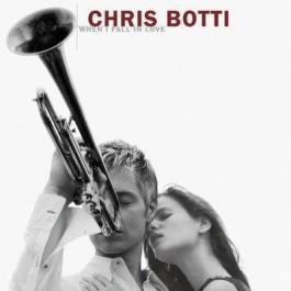Chris Botti When I Fall In Love CD