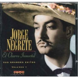 Jorge Negrete El Charro Inmortal CD