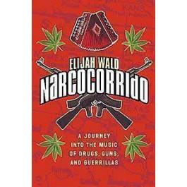 Elijah Wald Narcocorrido KNJIGA