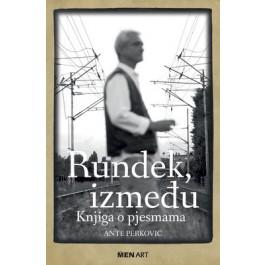 Ante Perković Rundek, Između - Knjiga O Pjesmama Limited KNJIGA+CD