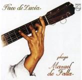 Paco De Lucia Plays Manuel De Falla CD
