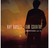 Ray Davies Our Country Americana Act Ii CD