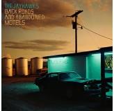 Jayhawks Back Roads And Abandoned Motels CD